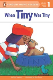 When Tiny Was Tiny  -     By: Cari Meister