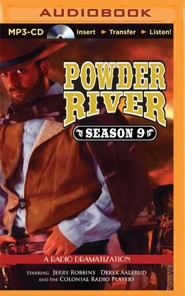 Powder River - Season Nine: A Radio Dramatization - Unabridged audio book on MP3-CD
