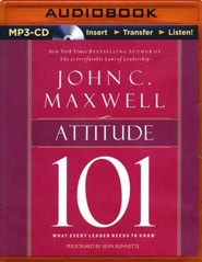 Attitude 101: What Every Leader Needs to Know - unabridged audio book on MP3-CD