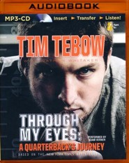 Through My Eyes: A Quarterback's Journey, Young Readers Edition - unabridged audio book on MP3-CD