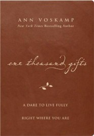 One Thousand Gifts: A Dare to Live Fully Right Where You Are--imitation leather, brown