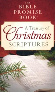 The Bible Promise Book: A Treasury of Christmas Scriptures