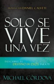 Solo Se Vive Una Vez , You only live once