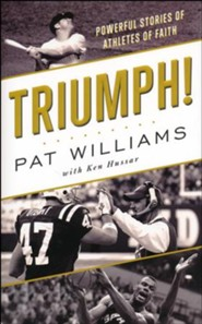 Triumph! Powerful Stories of Athletes of Faith