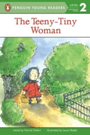 The Teeny Tiny Woman  -     By: Harriet Ziefert