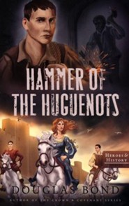 Hammer of the Huguenots