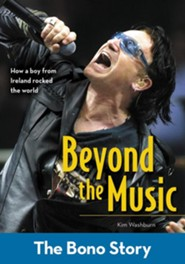 Beyond the Music: The Bono Story - eBook