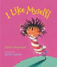 I Like Myself!, Lap Board Book  -     By: Karen Beaumont