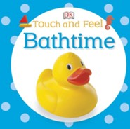 Touch and Feel: Bathtime  -