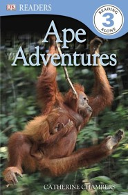 DK Readers, Level 3: Ape Adventures