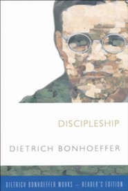 Discipleship: Dietrich Bonhoeffer Works, Reader's Edition
