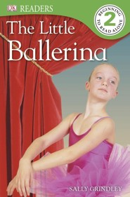 DK Readers, Level 2: The Little Ballerina