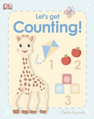 My First Sophie the Giraffe: Let's Get Counting!
