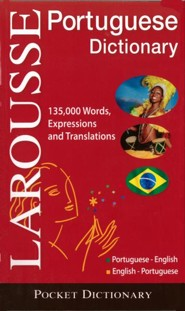Larousse Pocket Dictionary : Portuguese-English / English-Portuguese
