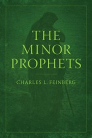 The Minor Prophets New Edition