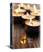 Ashes to Fire Devotional, Year A: Daily Reflections from Ash Wednesday to Pentecost