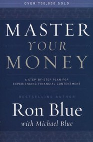 Master Your Money: A Step-by-Step Plan for Gaining and Enjoying Financial Freedom