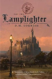 The Foundling's Tale, Part Two: Lamplighter  -     By: D.M. Cornish