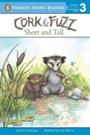 #2: Cork and Fuzz: Short and Tall  -     By: Dori Chaconas