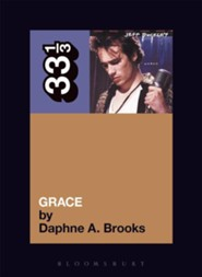 Jeff Buckley's Grace  -     By: Daphne Brooks