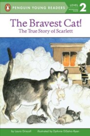 The Bravest Cat! The True Story of Scarlett