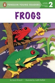 Frogs  -     By: Laura Driscoll