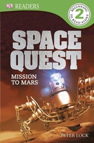 DK Readers, Level 2: Mission to Mars