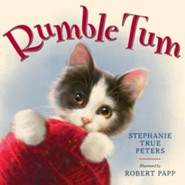 Rumble Tum  -     By: Stephanie True Peters     Illustrated By: Robert Papp