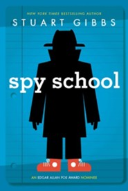 Spy School  -     By: Stuart Gibbs