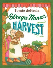 Strega Nona's Harvest  -     By: Tomie dePaola     Illustrated By: Tomie dePaola