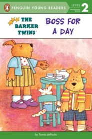 The Barker Twins: Boss for a Day  -     By: Tomie dePaola