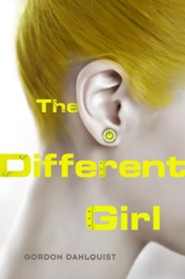 The Different Girl  -     By: Gordon Dahlquist