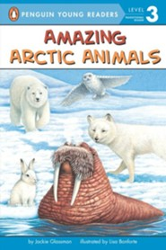 Amazing Arctic Animals  -     By: Jackie Glassman     Illustrated By: Lisa Bonforte