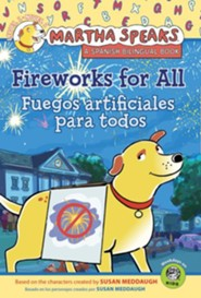 Martha Speaks: Fireworks for All! (Reader)  -     By: Susan Meddaugh