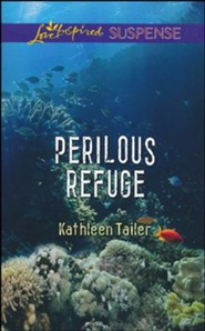 Perilous Refuge  -     By: Kathleen Tailer
