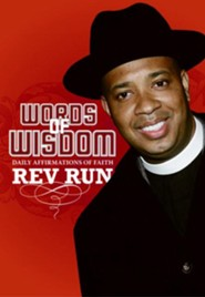 Words of Wisdom: Daily Affirmations of Faith   -     By: Rev Run