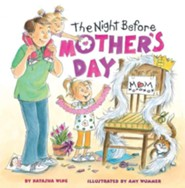 The Night Before Mother's Day  -     By: Natasha Wing     Illustrated By: Amy Wummer