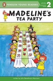 Madeline's Tea Party, Level 2 - Progressing Reader   -     By: John Bemelmans Marciano