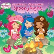 Strawberry Shortcake: Strawberry Shortcake's Spooky Night  -     By: Lana Jacobs