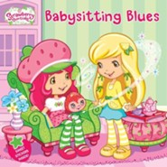 Strawberry Shortcake: Babysitting Blues  -     By: Mickie Matheis     Illustrated By: Laura Thomas
