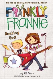 Frankly, Frannie: Rocking Out!  -     By: AJ Stern, Doreen Mulryan Marts