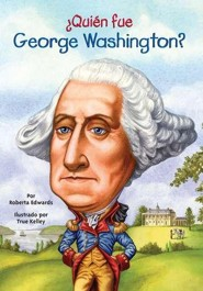 ¿Quién fue George Washington?, Who Was George Washington?