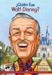 ?Quienes fueron Walt Disney?  -     By: Whitney Stewart     Illustrated By: Nancy Harrison