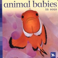 Animal Babies In The Sea, Board Book
