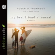My Best Friend's Funeral - unabridged audiobook on CD