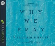Why We Pray - unabridged audiobook on CD