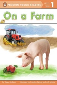 On a Farm  -     By: Alexa Andrews     Illustrated By: Candice Keimig