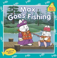 Max and Rubby: Max Goes Fishing