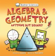 Basher Books Science: Algebra & Geometry