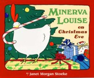 Minerva Louise on Christmas Eve  -     By: Janet Morgan Stoeke